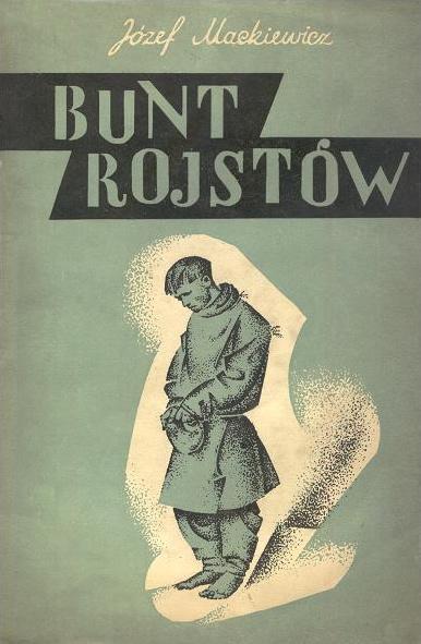 """Józef Mackiewicz """"Bunt rojstów"""""""