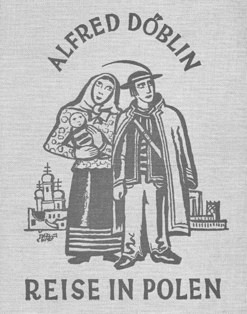 Reise in Polen – Alfred Döblin, Berlin, 1926 rok